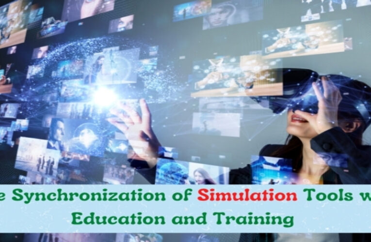 The Synchronization of Simulation Tools with Education and Training